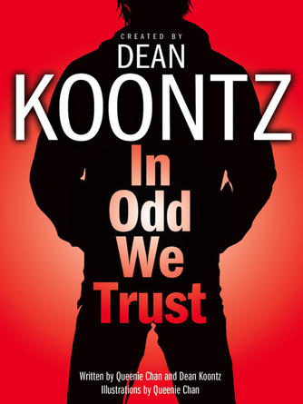 Dean Koontz: In odd we trust : Odd Thomas: Graphic Novel Series, Book 1