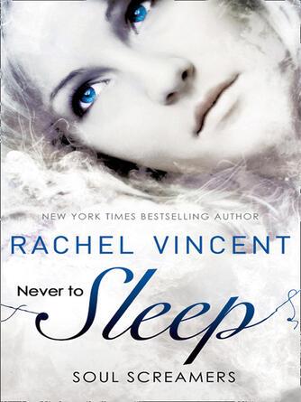 Rachel Vincent: Never to sleep