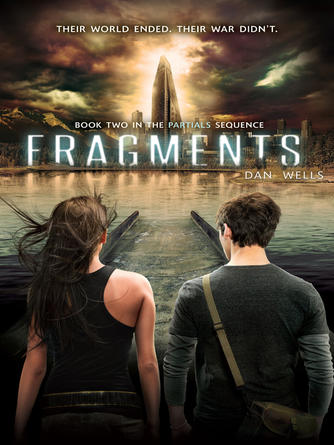 Dan Wells: Fragments : Partials Series, Book 2