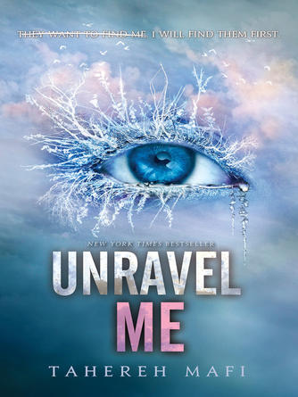 Tahereh Mafi: Unravel me : Shatter Me Series, Book 2