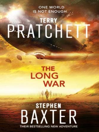 Stephen Baxter: The long war : The Long Earth Series, Book 2