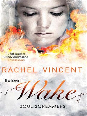 Rachel Vincent: Before i wake