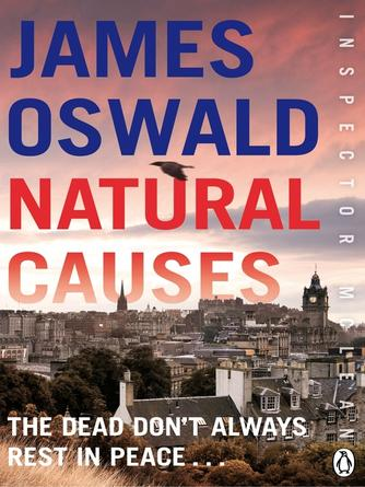 James Oswald: Natural causes : Inspector mclean series, book 1