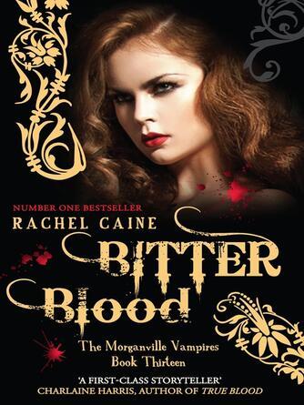 Rachel Caine: Bitter blood