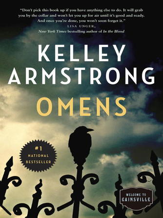 Kelley Armstrong: Omens : Cainsville Series, Book 1