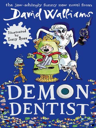 David Walliams: Demon dentist