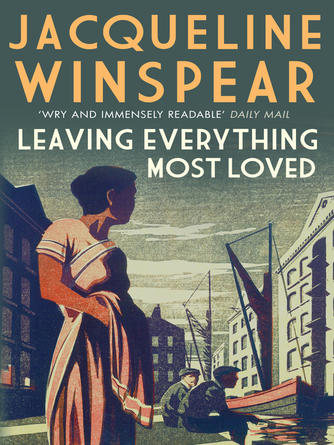 Jacqueline Winspear: Leaving everything most loved
