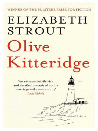 Elizabeth Strout: Olive kitteridge : A Novel in Stories