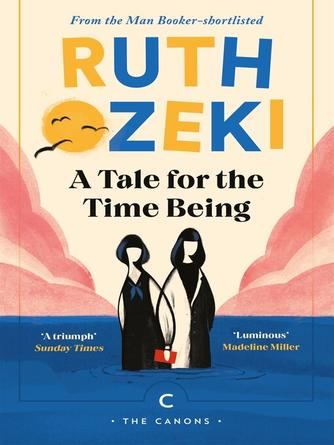 Ruth Ozeki: A tale for the time being