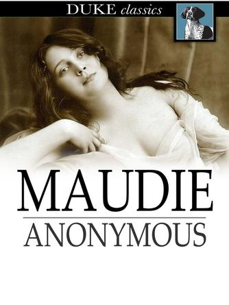 Anonymous: Maudie : A lady of the night