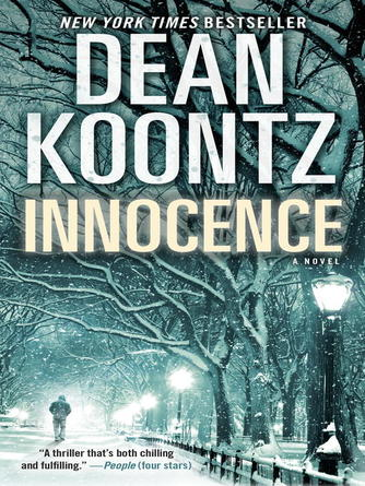 Dean Koontz: Innocence (with bonus short story wilderness) : A Novel