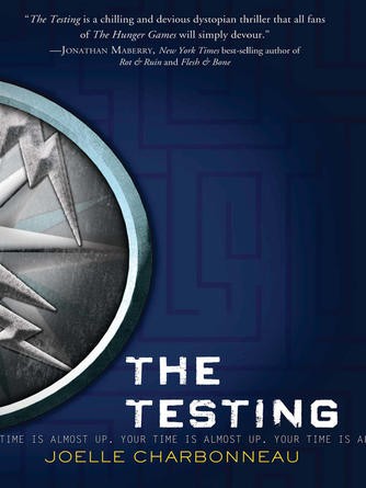 Joelle Charbonneau: The testing : The Testing Series, Book 1