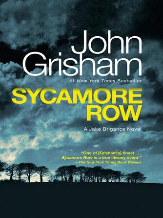 John Grisham: Sycamore row : Jake Brigance Series, Book 2