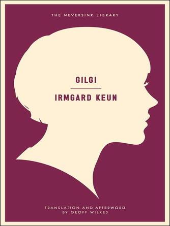 Irmgard Keun: Gilgi