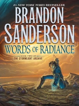 Brandon Sanderson: Words of radiance : The Stormlight Archive Series, Book 2
