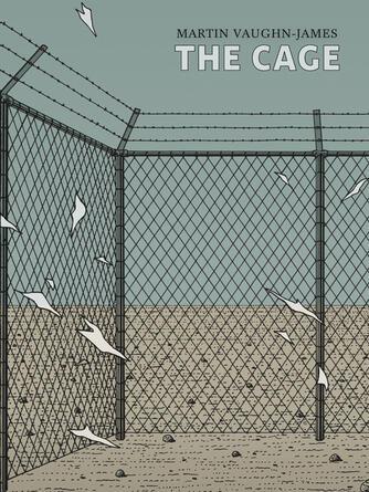 Martin Vaughn-James: The cage