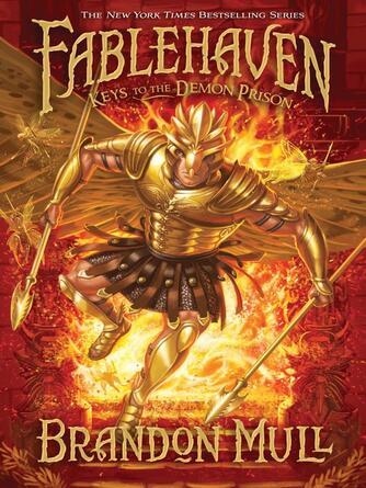 Brandon Mull: Keys to the demon prison : Fablehaven Series, Book 5