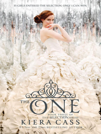 Kiera Cass: The one : The Selection Series, Book 3
