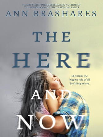Ann Brashares: The here and now