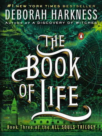 Deborah Harkness: The book of life : All Souls Trilogy, Book 3
