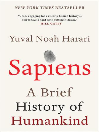 Yuval Noah Harari: Sapiens : A Brief History of Humankind