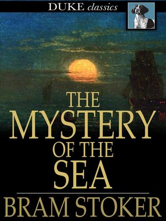 Bram Stoker: The mystery of the sea