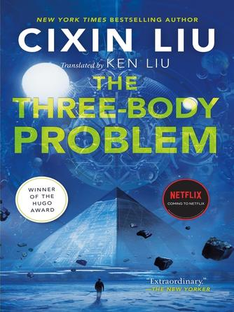 Cixin Liu: The three-body problem : Remembrance of Earth's Past Series, Book 1