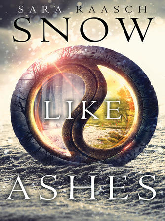 Sara Raasch: Snow like ashes : Snow Like Ashes Series, Book 1