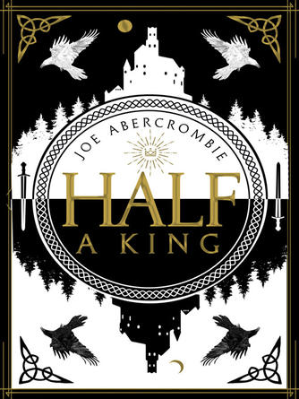 Joe Abercrombie: Half a king : Shattered Sea Series, Book 1