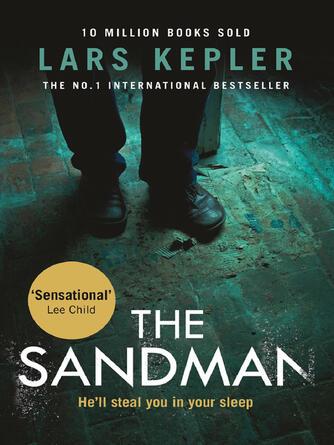 Lars Kepler: The sandman : Detective Inspector Joona Linna Series, Book 4