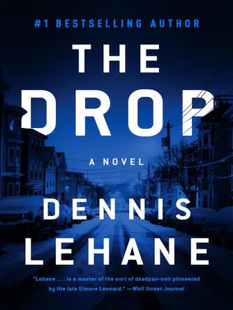 Dennis Lehane: The drop