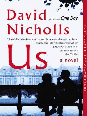 David Nicholls: Us : A Novel