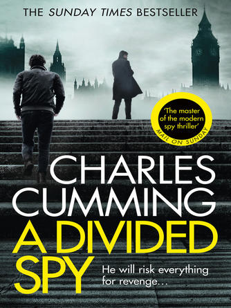 Charles Cumming: A divided spy