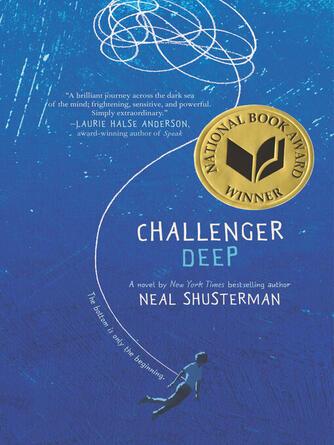 Neal Shusterman: Challenger deep