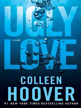 Colleen Hoover: Ugly love : A Novel