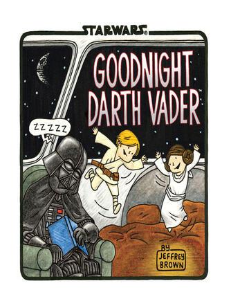 Jeffrey Brown: Goodnight darth vader