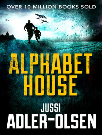 Jussi Adler-Olsen: Alphabet house