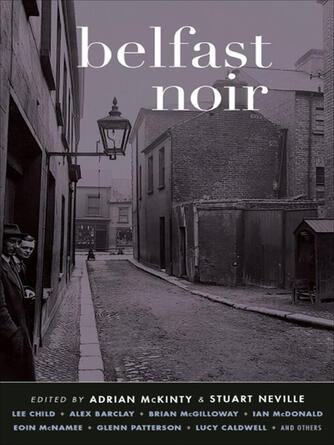 Adrian McKinty: Belfast noir