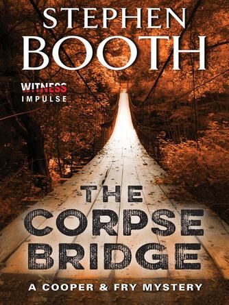Stephen Booth: The corpse bridge