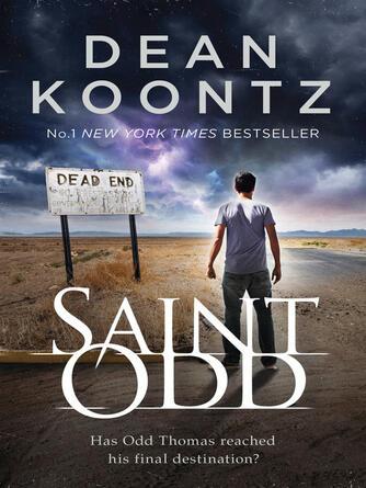Dean Koontz: Saint odd : Odd Thomas Series, Book 7