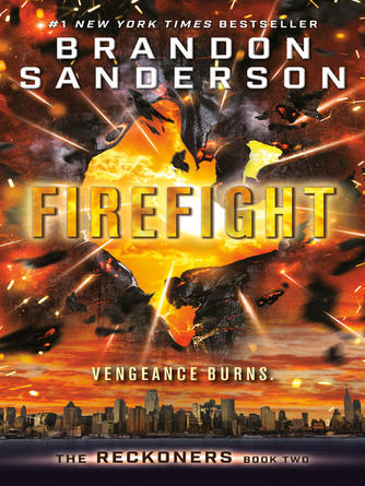 Brandon Sanderson: Firefight : The Reckoners Series, Book 2