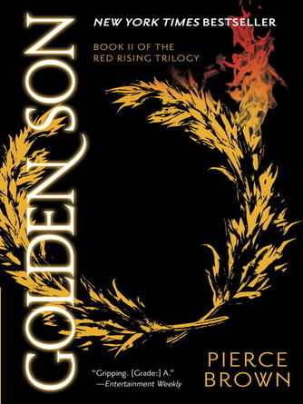 Pierce Brown: Golden son : Red Rising Series, Book 2