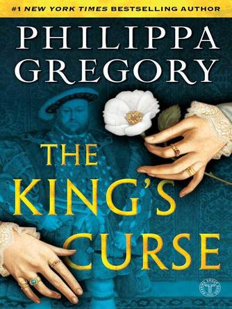 Philippa Gregory: The king's curse : Cousins' War Series, Book 6