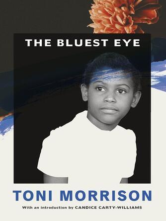 Toni Morrison: The bluest eye