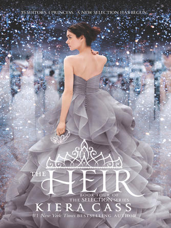 Kiera Cass: The heir : The Selection Series, Book 4