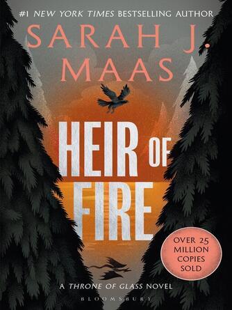 Sarah J. Maas: Heir of fire : Throne of Glass Series, Book 3