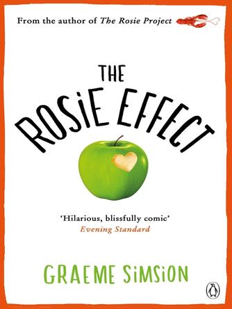 Graeme Simsion: The rosie effect : Don Tillman Series, Book 2