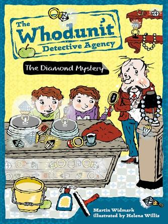 Martin Widmark: The diamond mystery : The Whodunit Detective Agency Series, Book 1