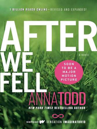Anna Todd: After we fell : After Series, Book 3