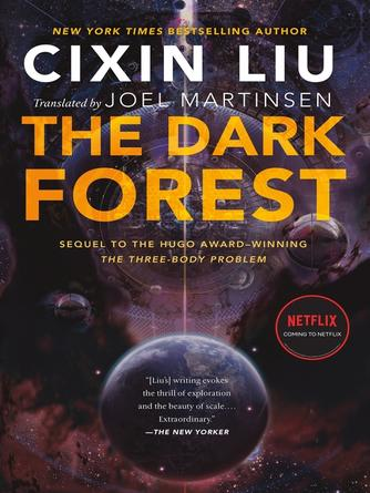 Cixin Liu: The dark forest : Remembrance of Earth's Past Series, Book 2